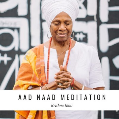 Aad Naad Meditation