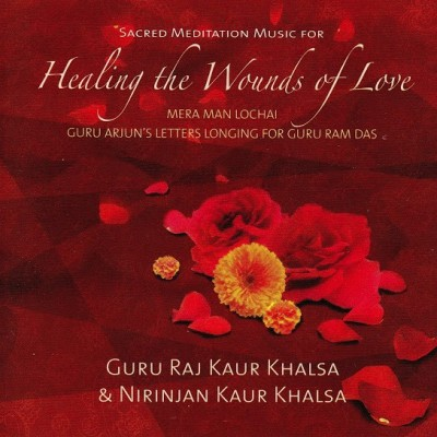 Healing the Wounds of Love